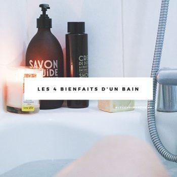 Les 4 bienfaits d'un bain