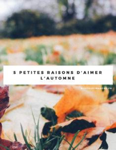 5 raisons d'aimer l'automne