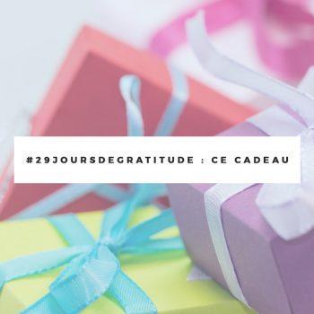 challenge-gratitude-j13-cadeau