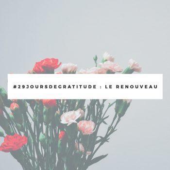 challenge-gratitude-j21-renouveau