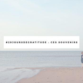 challenge-gratitude-j25-souvenirs