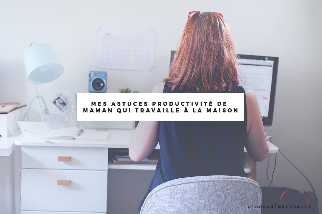 astuces-productivité-maman-travaille
