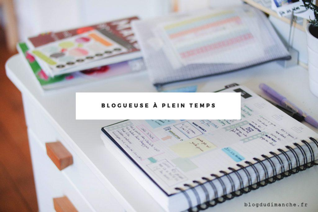 Blogueuse à plein temps