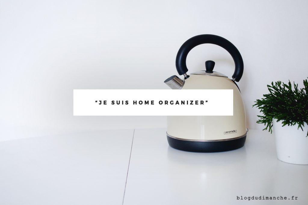 » Je suis Home Organizer «