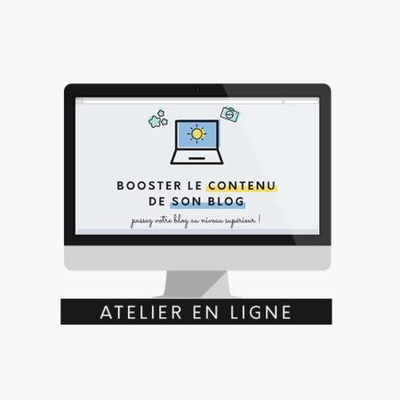 Atelier en ligne, booster le contenu de son blog