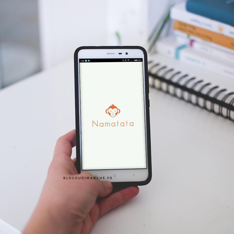 Zen au quotidien avec l'application Namatata