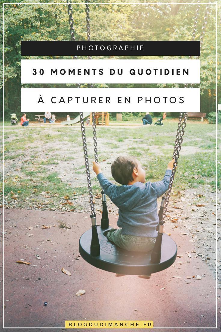 Une sélection de moments du quotidien à photographier pour savourer davantage l'instant, immortaliser les petites choses simples qui définissent notre foyer. C'est dans ce billet !