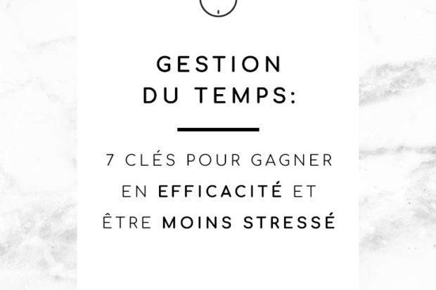 Gestion du temps, efficacité, bienveillance, sérénité, moins de stress
