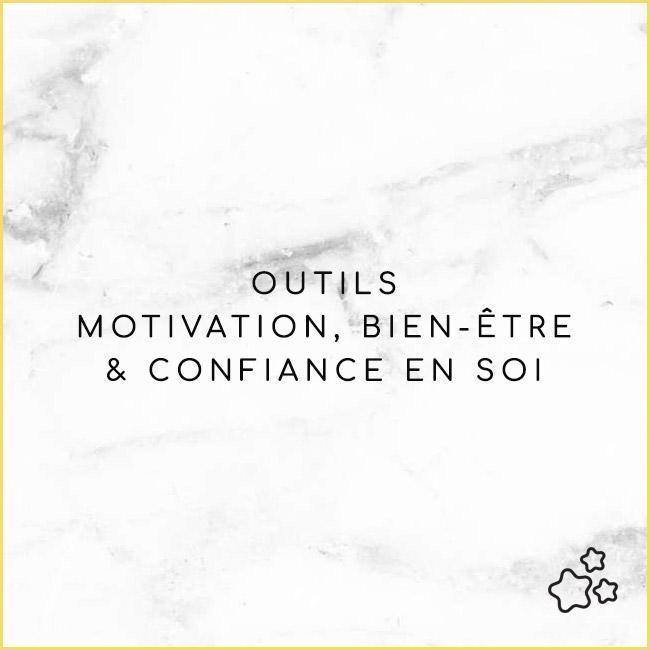 Motivation, Bien-être & Confiance en Soi