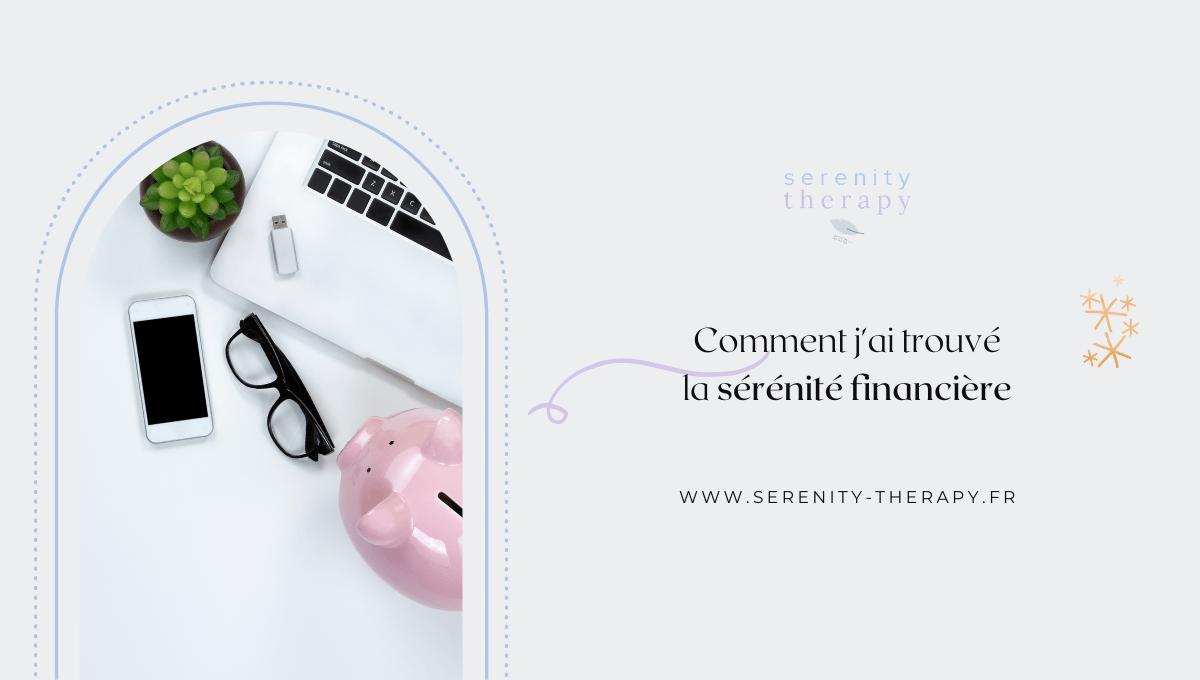 Comment j'ai trouvé la sérénité financière