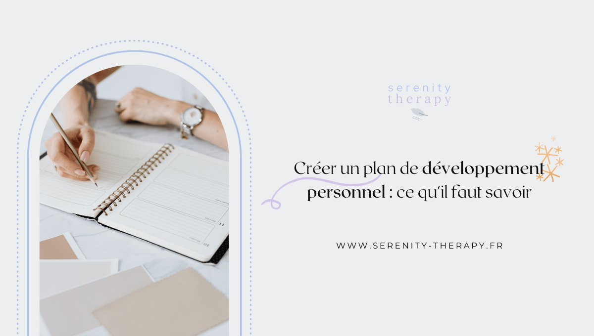 Pourquoi et comment créer un plan de développement personnel