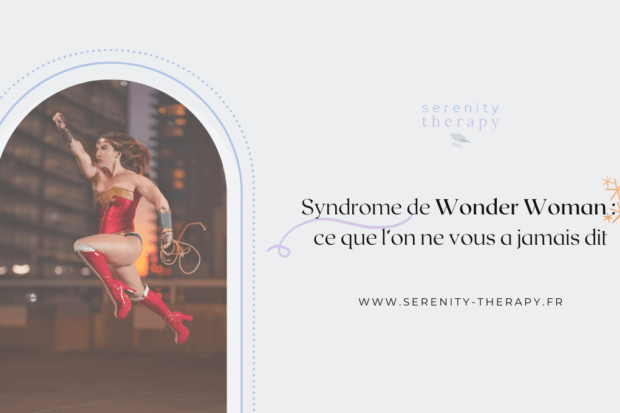 Syndrome Wonder Woman ce que l'on ne vous a jamais dit